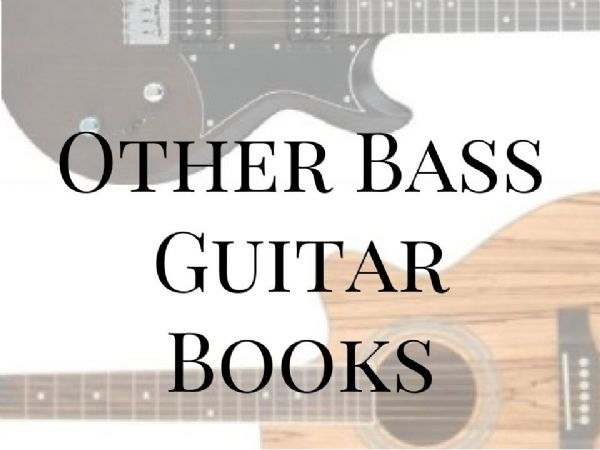 Other Bass Guitar Books
